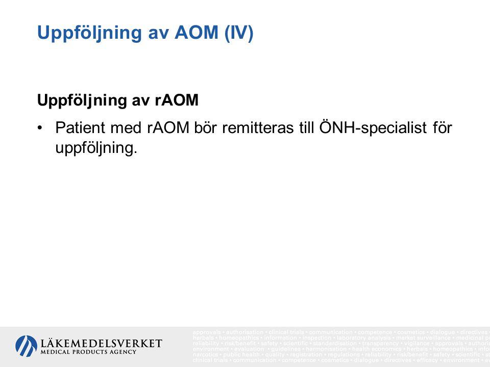 Uppföljning av AOM (IV)