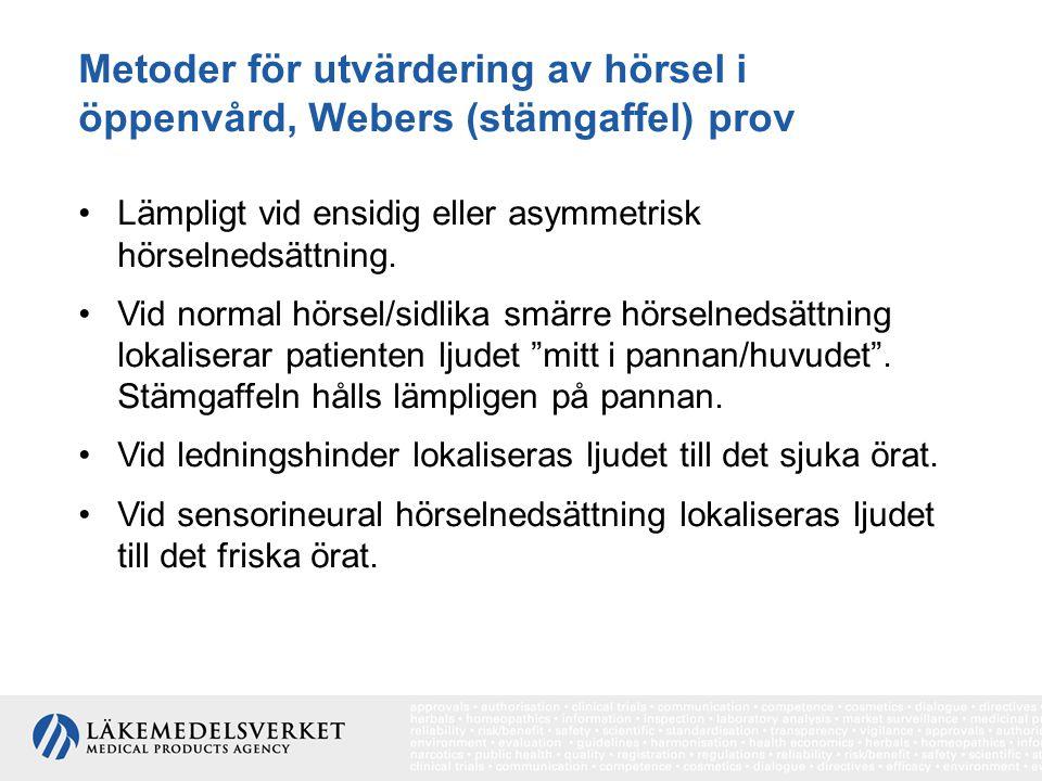 Metoder för utvärdering av hörsel i öppenvård, Webers (stämgaffel) prov