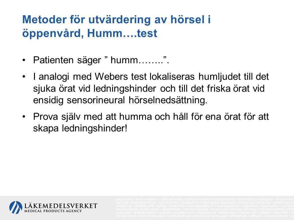 Metoder för utvärdering av hörsel i öppenvård, Humm….test