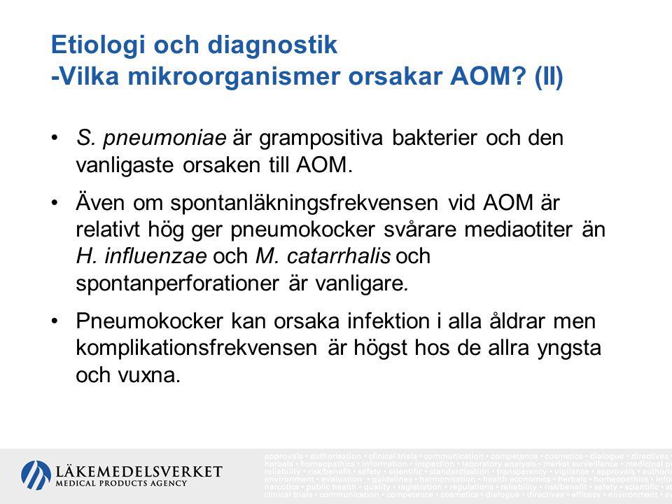 Etiologi och diagnostik -Vilka mikroorganismer orsakar AOM (II)