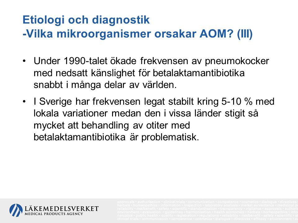 Etiologi och diagnostik -Vilka mikroorganismer orsakar AOM (III)