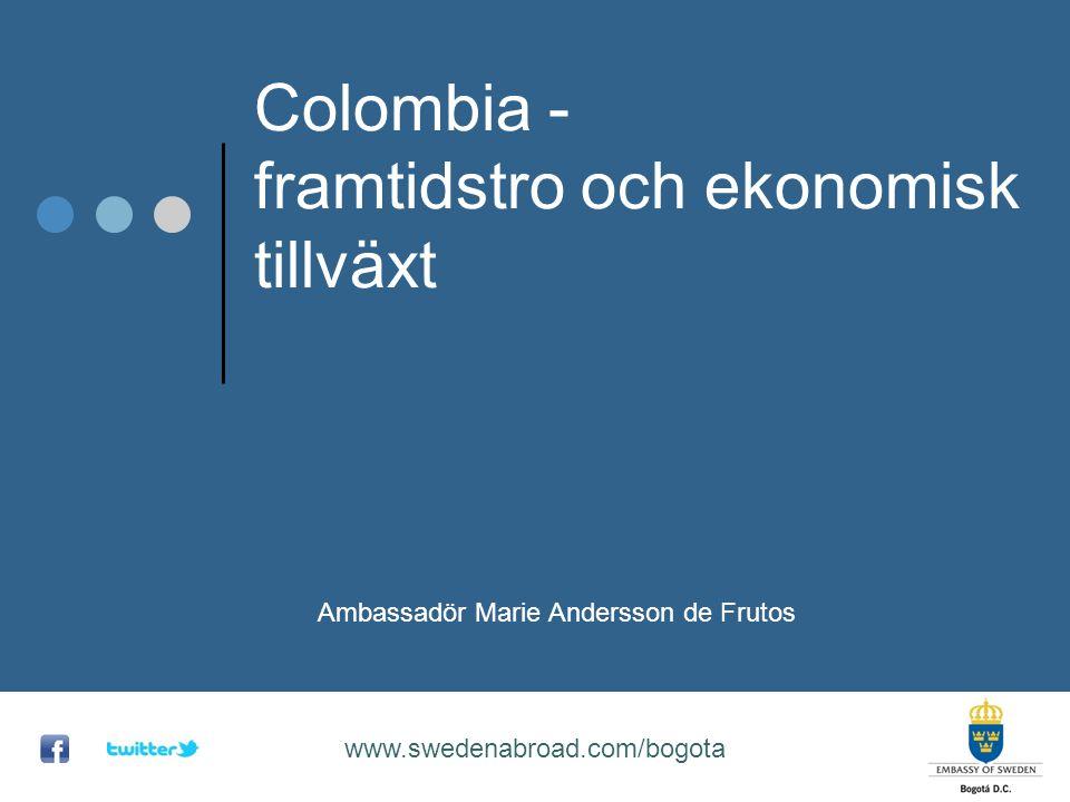 Colombia - framtidstro och ekonomisk tillväxt