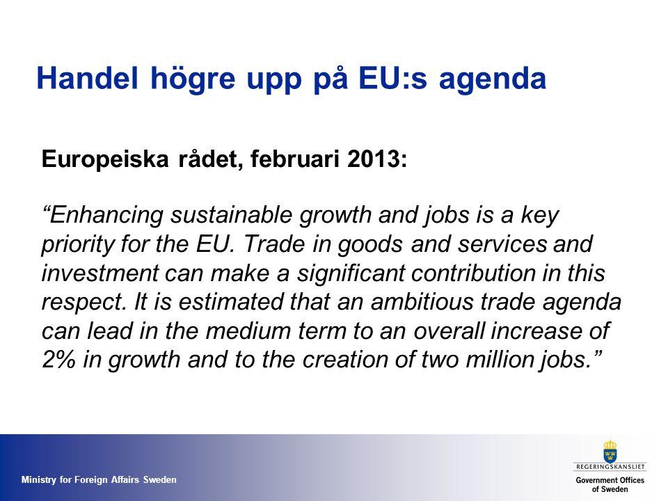 Handel högre upp på EU:s agenda