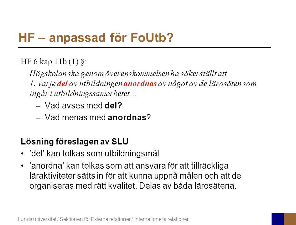 HF – anpassad för FoUtb HF 6 kap 11b (1) §: