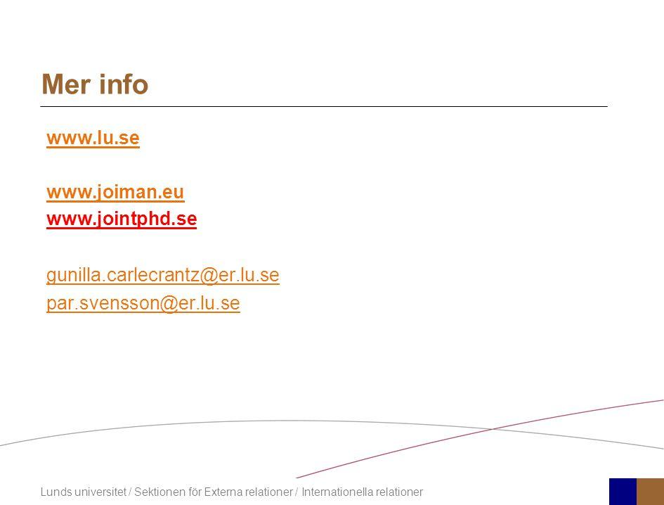 Mer info www.lu.se www.joiman.eu www.jointphd.se