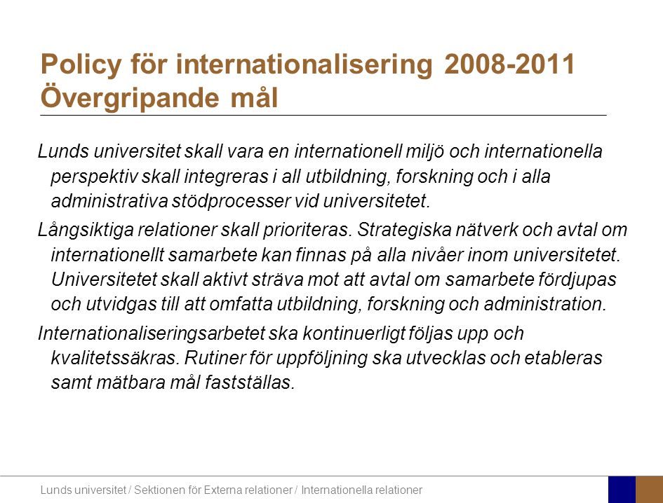 Policy för internationalisering 2008-2011 Övergripande mål