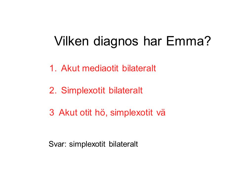 Vilken diagnos har Emma