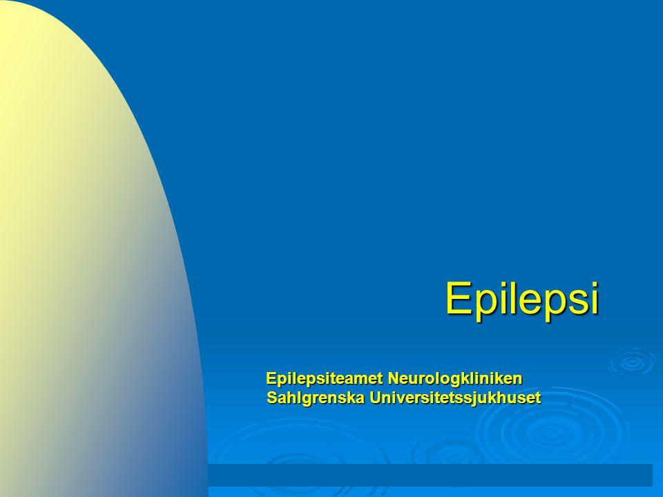 Epilepsi Epilepsiteamet Neurologkliniken Sahlgrenska Universitetssjukhuset