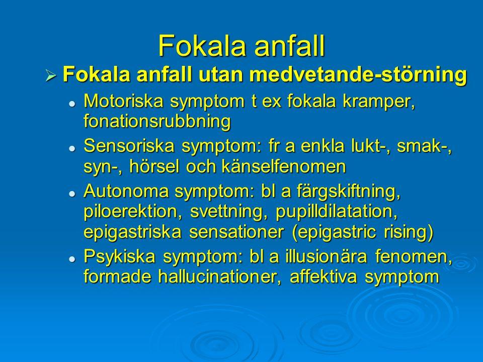 Fokala anfall Fokala anfall utan medvetande-störning