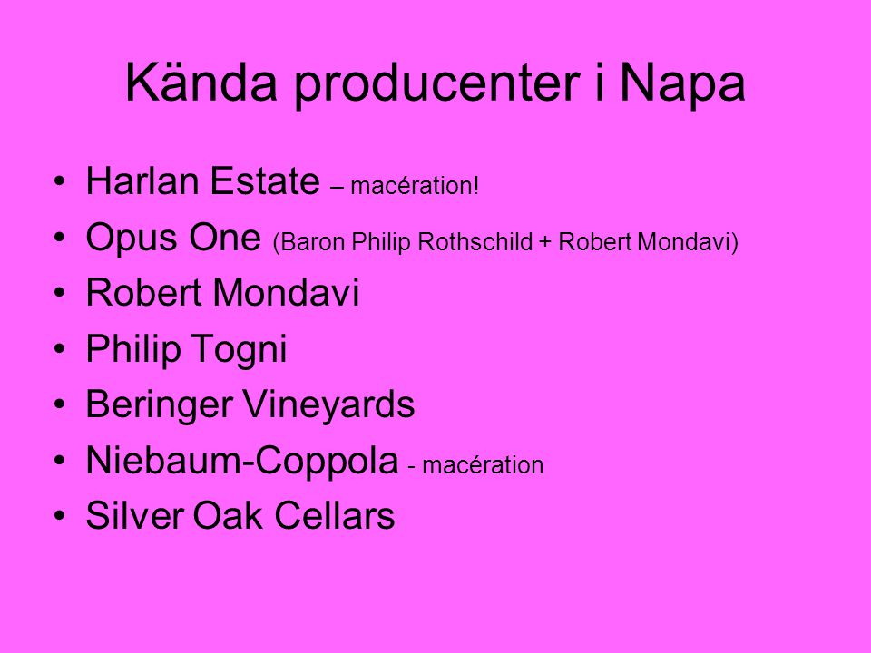 Kända producenter i Napa
