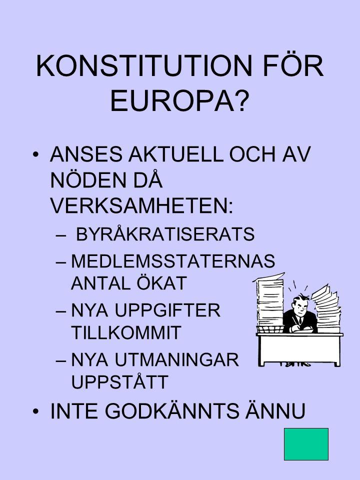 KONSTITUTION FÖR EUROPA