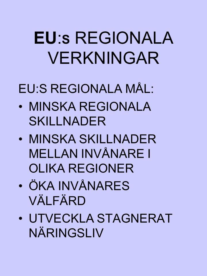 EU:S REGIONALA VERKNINGAR