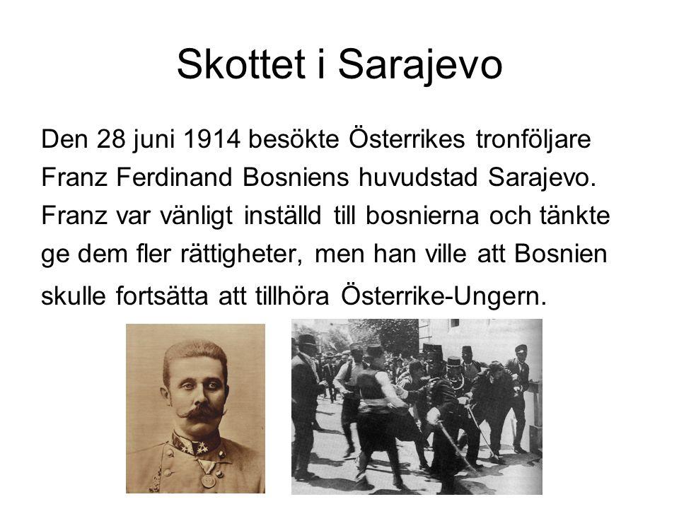 Skottet i Sarajevo Den 28 juni 1914 besökte Österrikes tronföljare