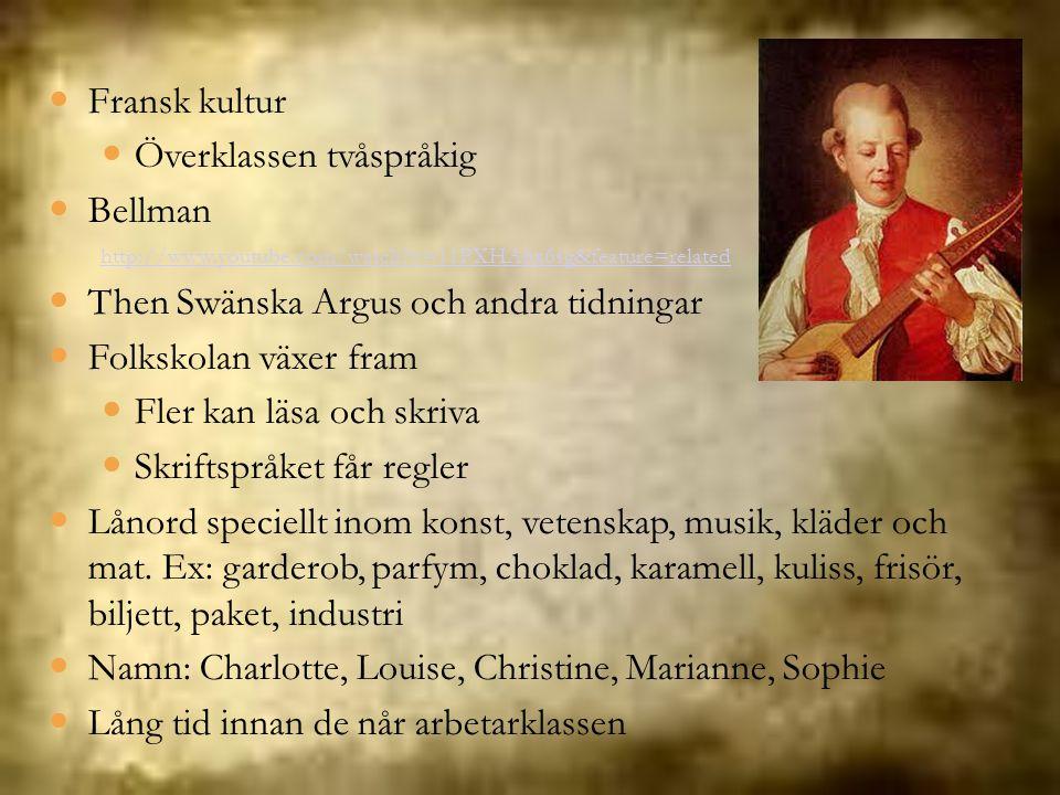 Överklassen tvåspråkig Bellman Then Swänska Argus och andra tidningar