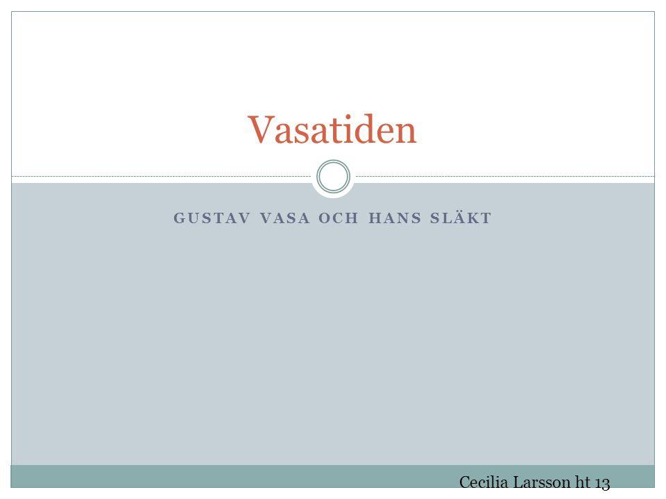 Gustav Vasa och hans släkt