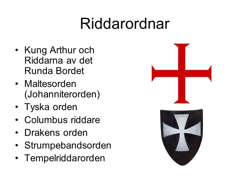 Riddarordnar Kung Arthur och Riddarna av det Runda Bordet