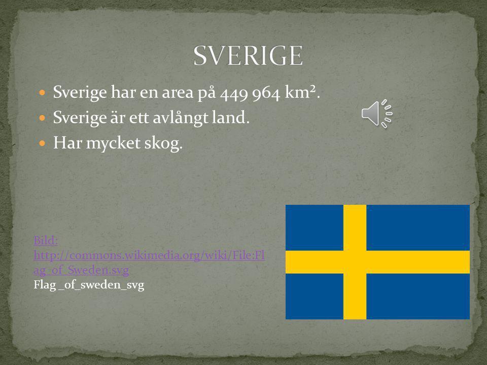 SVERIGE Sverige har en area på 449 964 km².