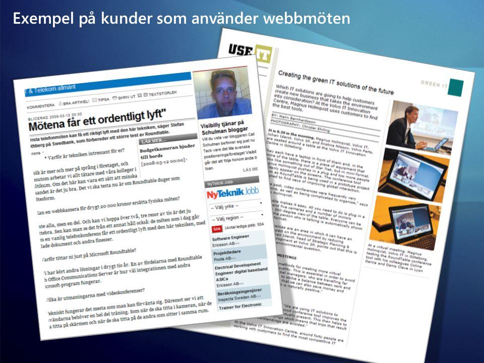 Exempel på kunder som använder webbmöten
