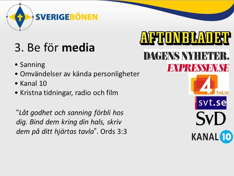 3. Be för media Sanning Omvändelser av kända personligheter Kanal 10