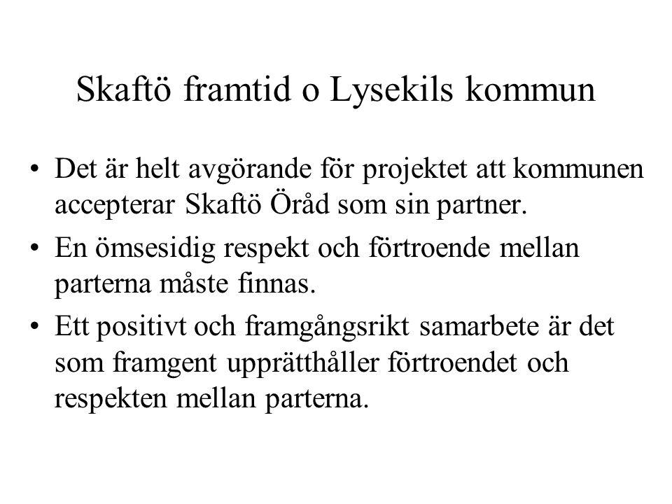 Skaftö framtid o Lysekils kommun