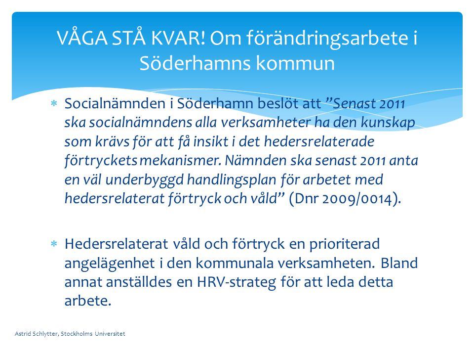 VÅGA STÅ KVAR! Om förändringsarbete i Söderhamns kommun