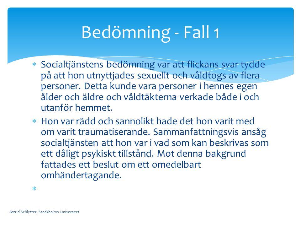 Bedömning - Fall 1