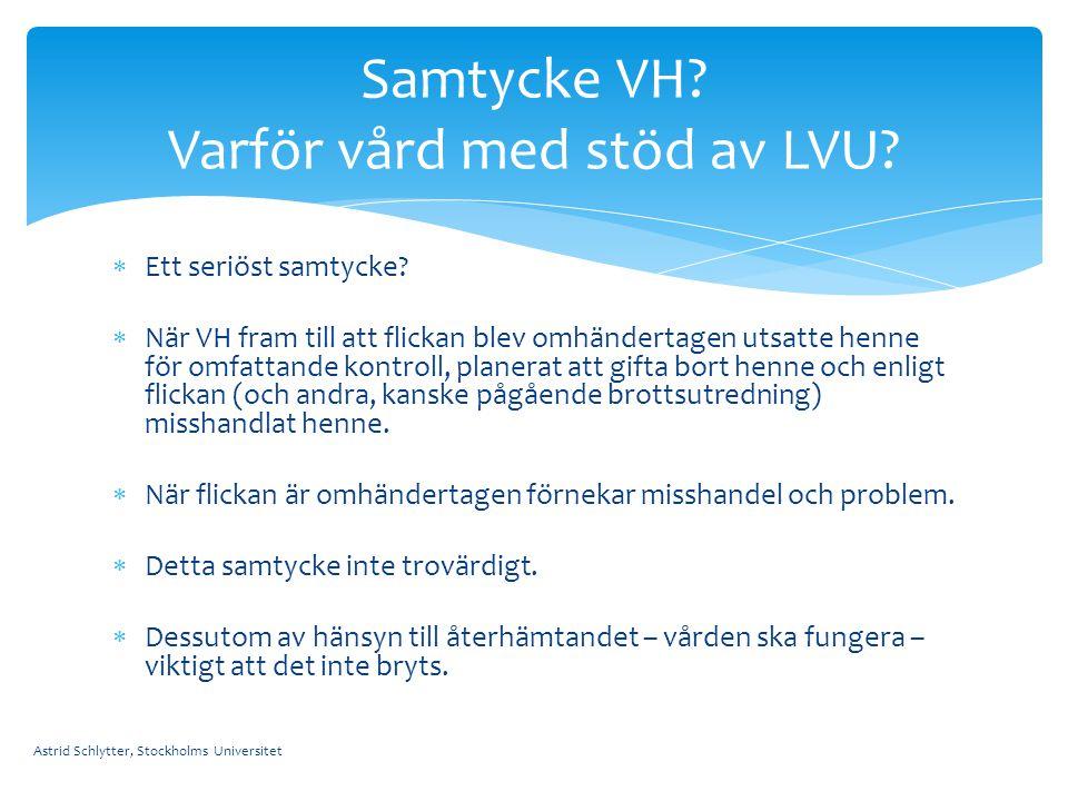 Samtycke VH Varför vård med stöd av LVU