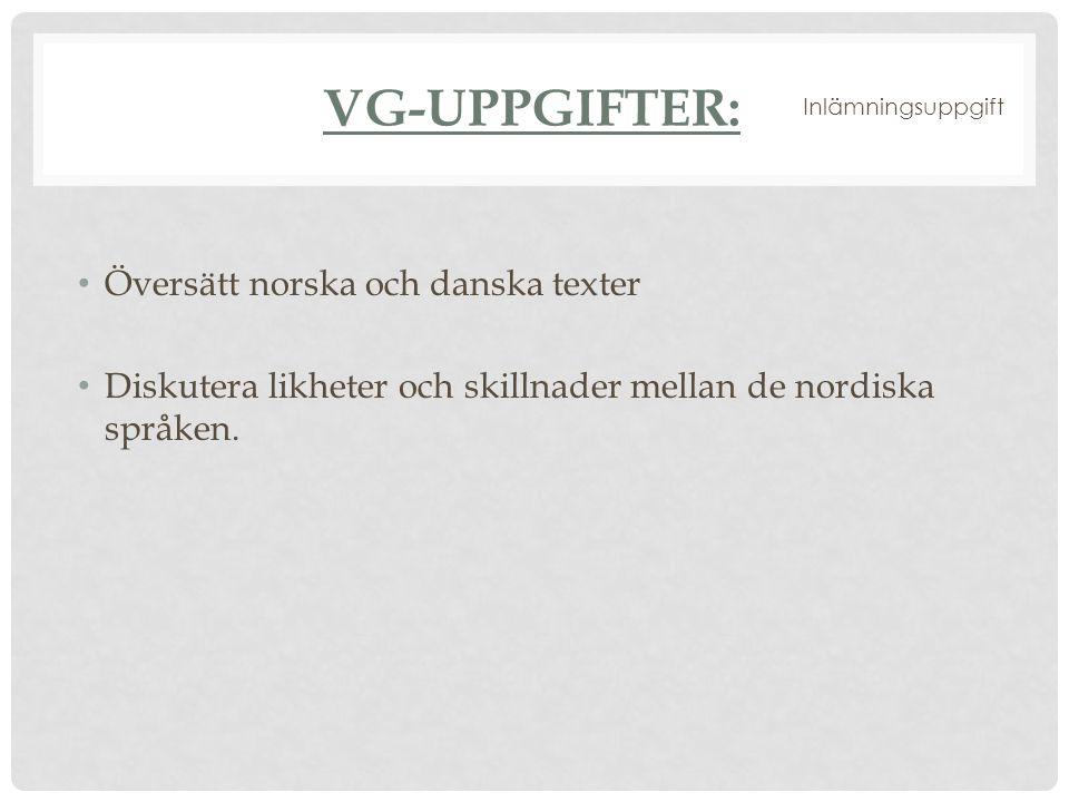 VG-Uppgifter: Översätt norska och danska texter