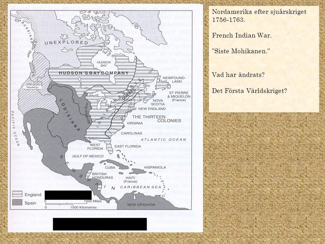 Nordamerika efter sjuårskriget 1756-1763.