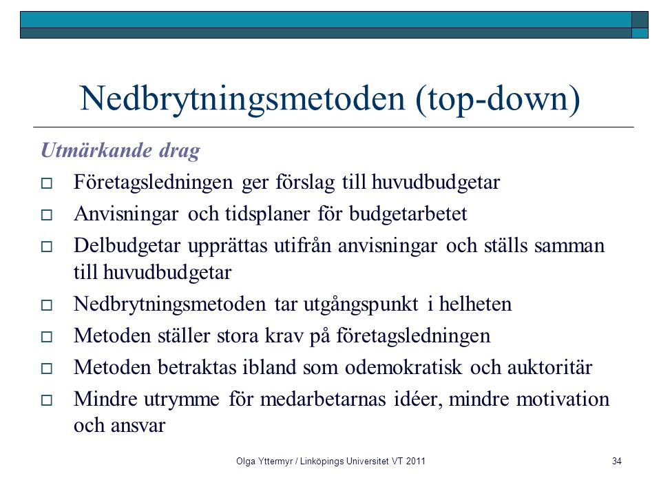Nedbrytningsmetoden (top-down)