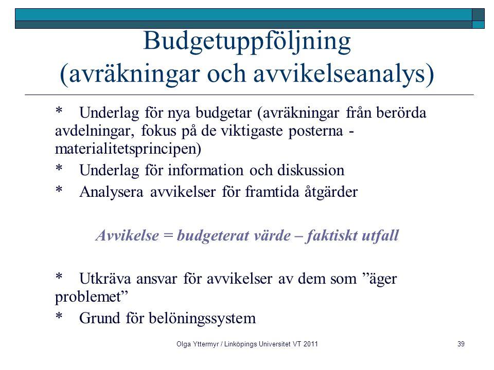 Budgetuppföljning (avräkningar och avvikelseanalys)