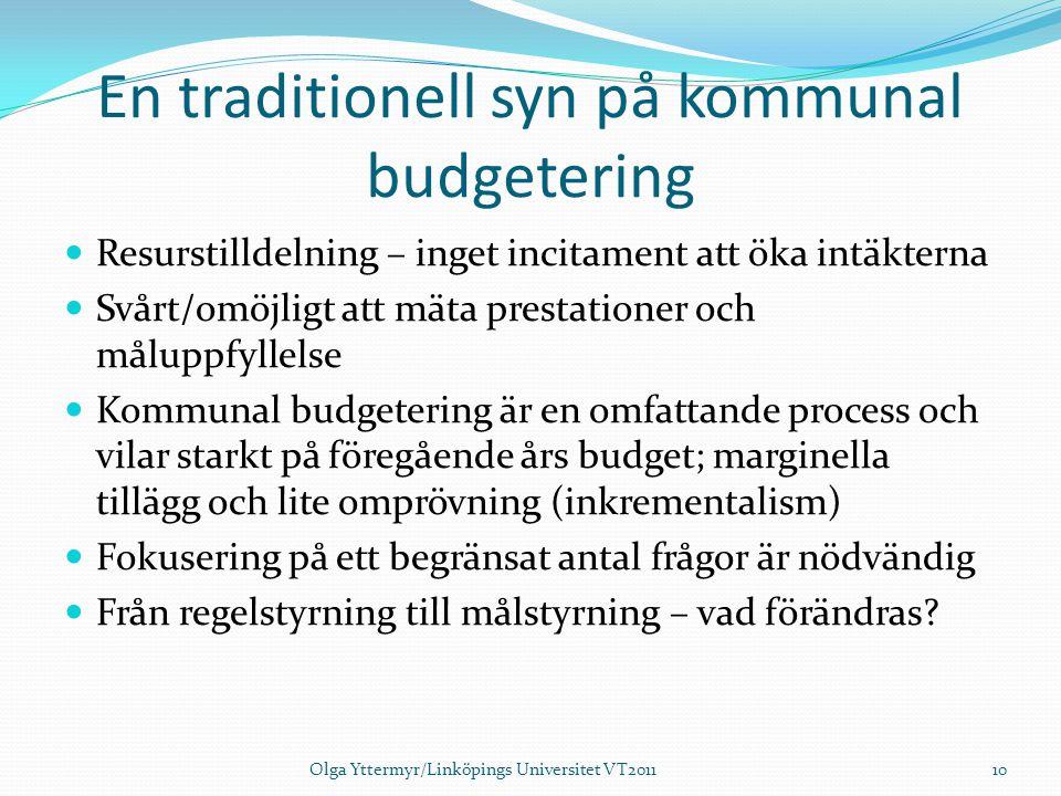 En traditionell syn på kommunal budgetering