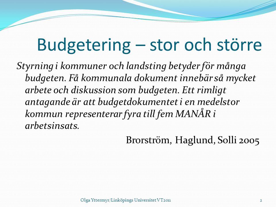 Budgetering – stor och större