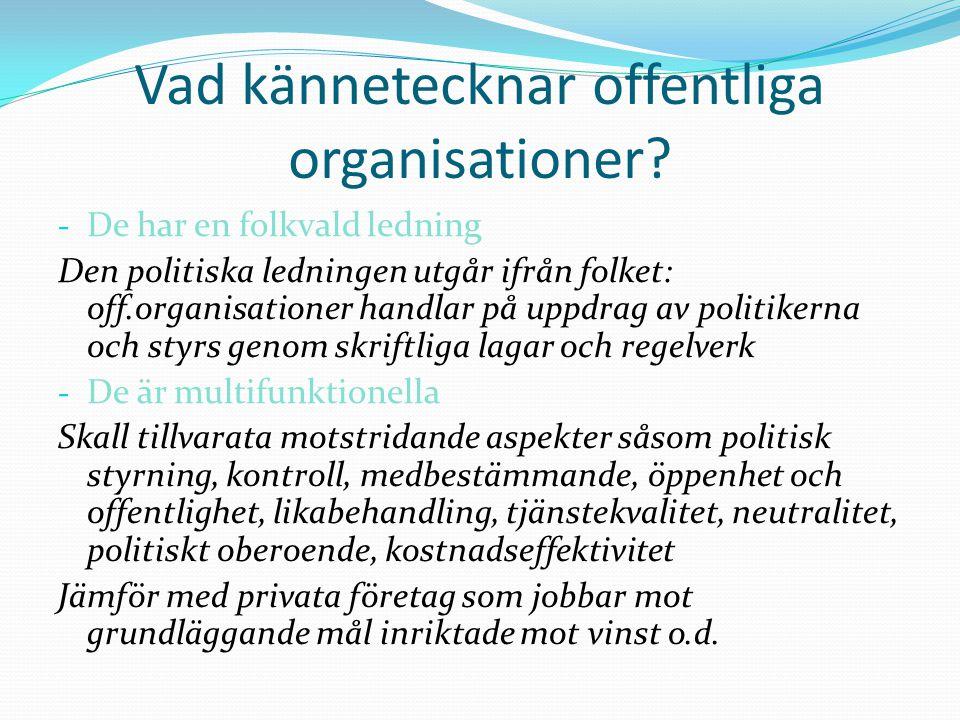 Vad kännetecknar offentliga organisationer