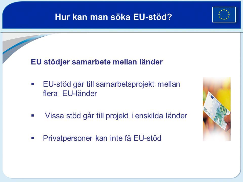 Hur kan man söka EU-stöd