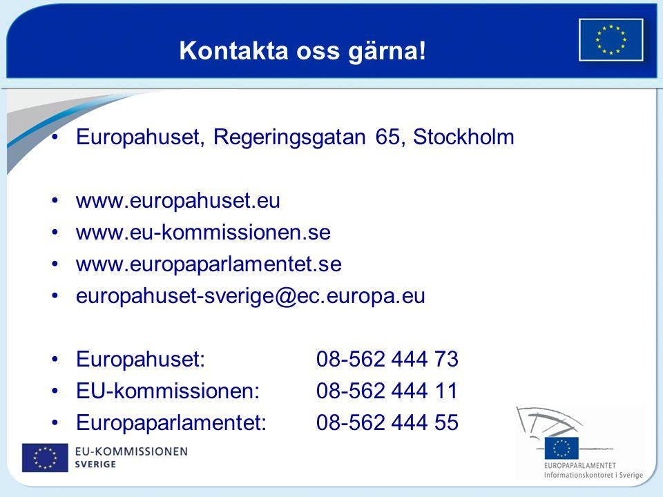 Kontakta oss gärna! Europahuset, Regeringsgatan 65, Stockholm