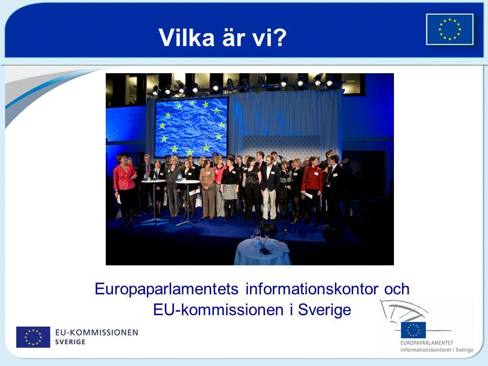 Vilka är vi Europaparlamentets informationskontor och