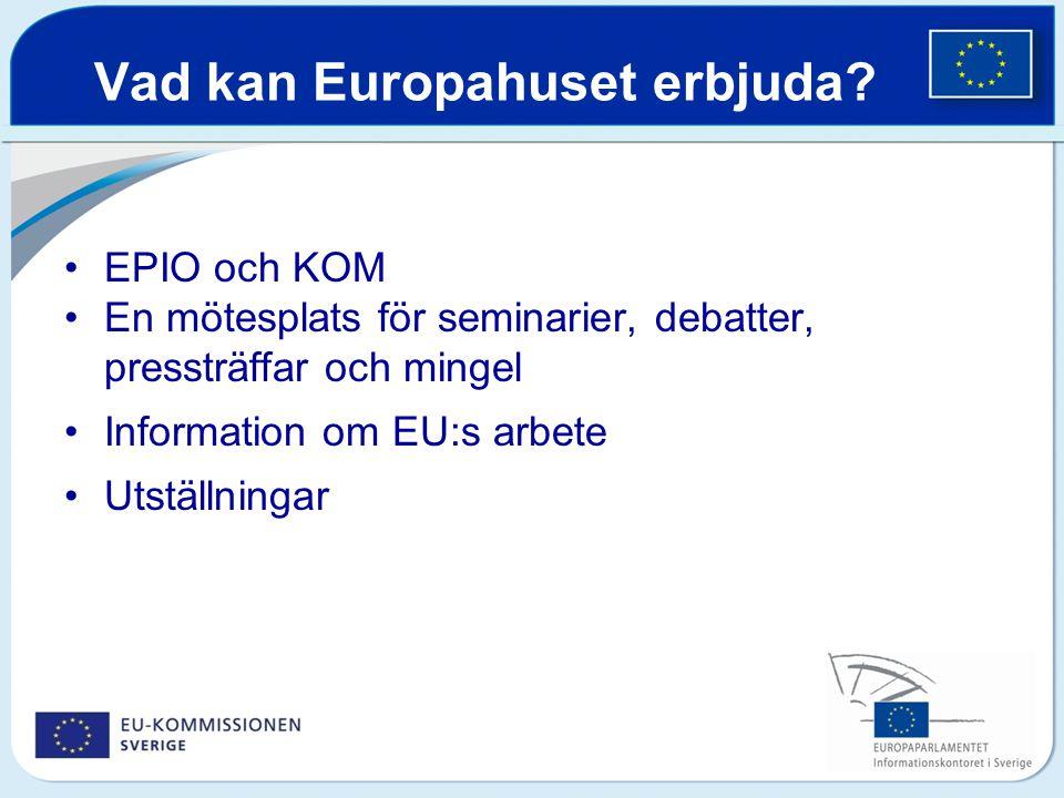 Vad kan Europahuset erbjuda