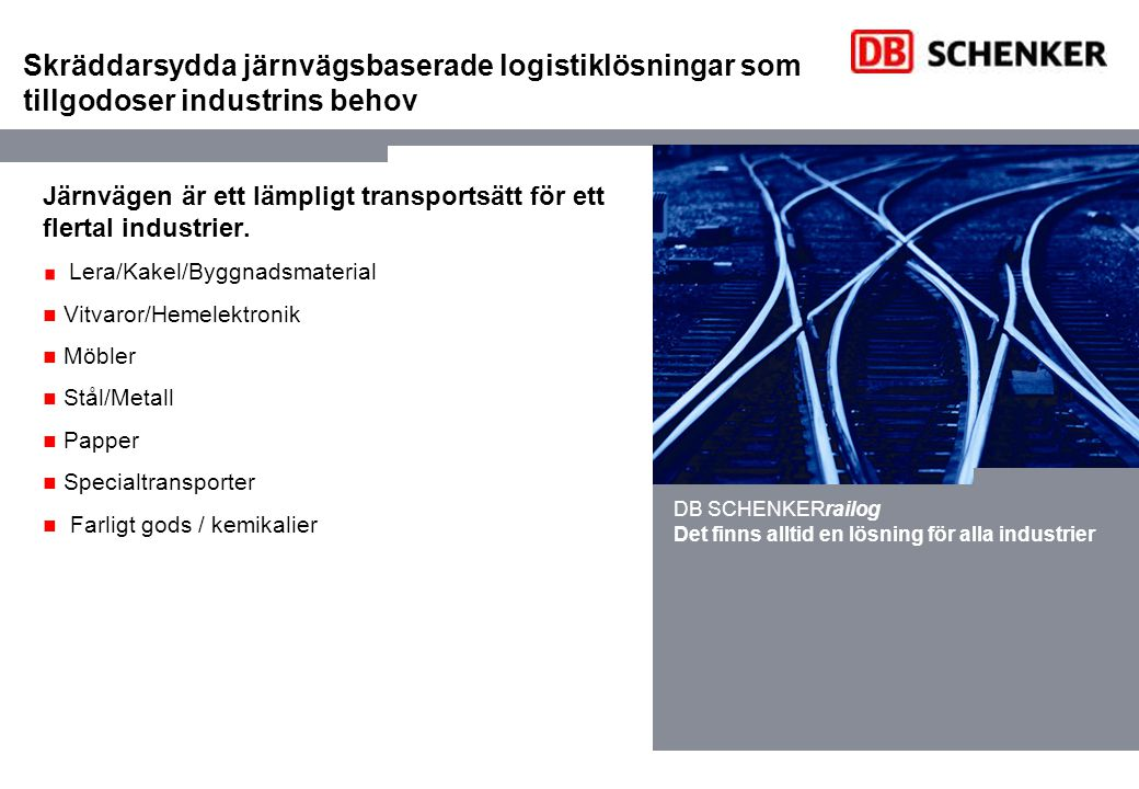 Skräddarsydda järnvägsbaserade logistiklösningar som tillgodoser industrins behov