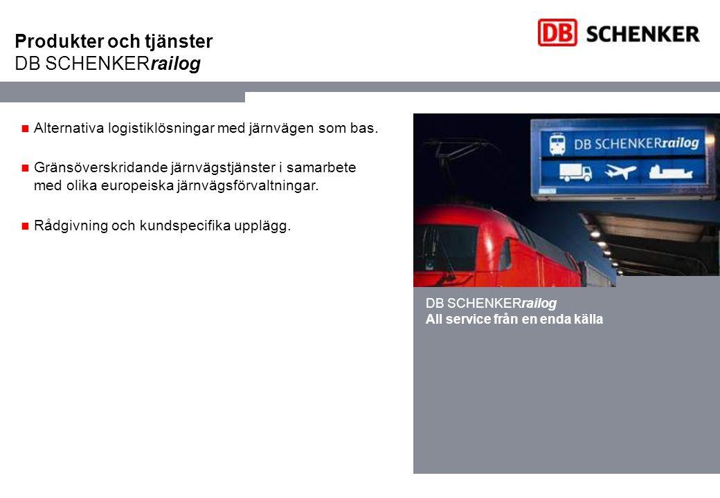 Produkter och tjänster DB SCHENKERrailog
