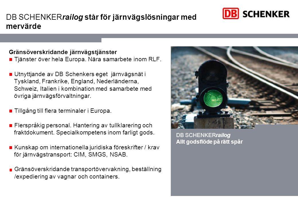 DB SCHENKERrailog står för järnvägslösningar med mervärde