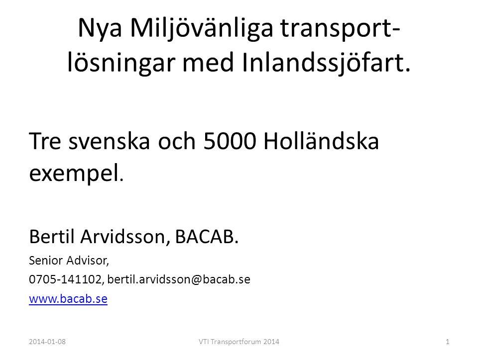 Nya Miljövänliga transport-lösningar med Inlandssjöfart.