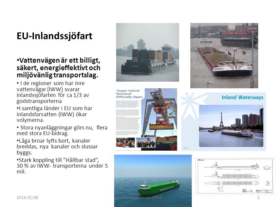 EU-Inlandssjöfart Vattenvägen är ett billigt, säkert, energieffektivt och miljövänlig transportslag.