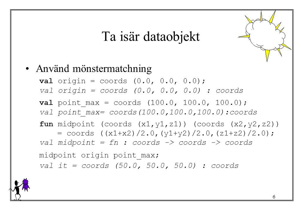 Ta isär dataobjekt Använd mönstermatchning