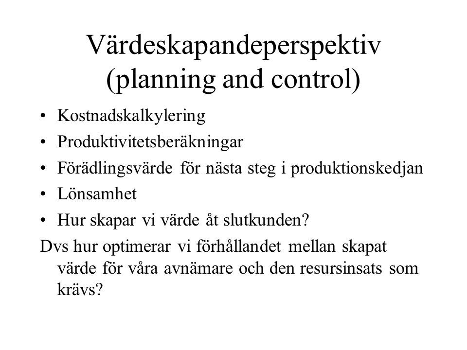 Värdeskapandeperspektiv (planning and control)