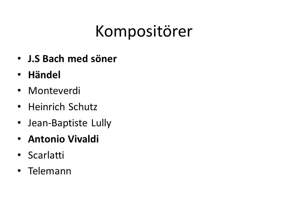 Kompositörer J.S Bach med söner Händel Monteverdi Heinrich Schutz