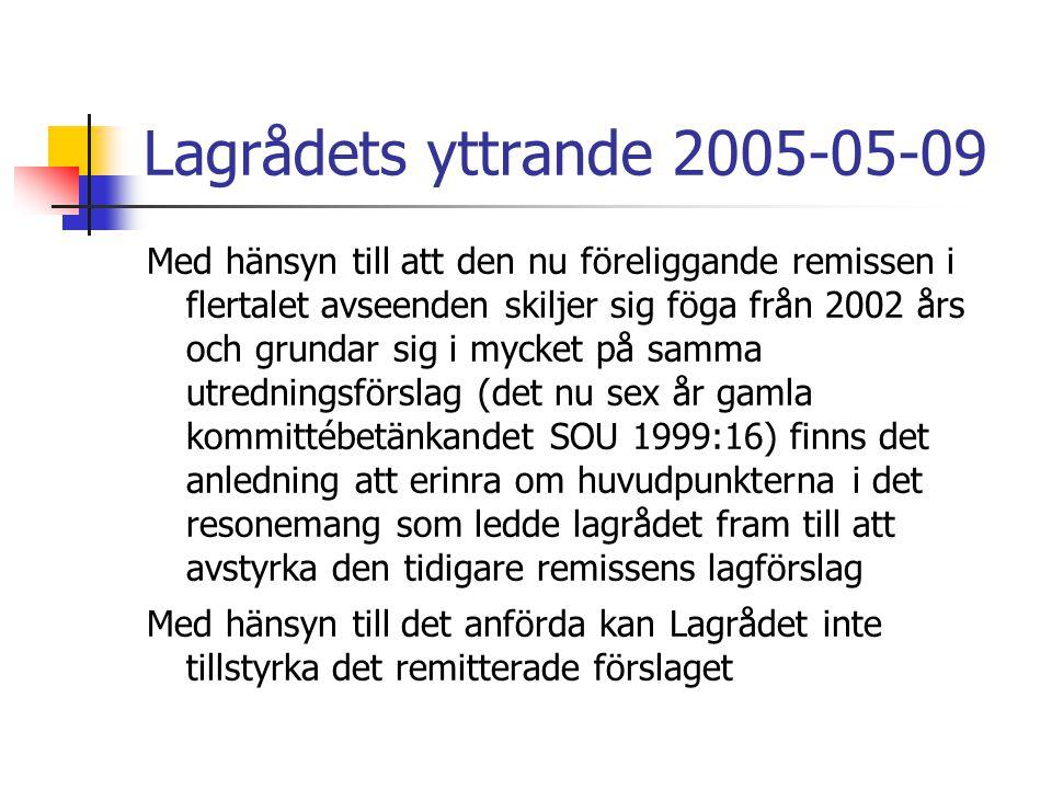 Lagrådets yttrande 2005-05-09