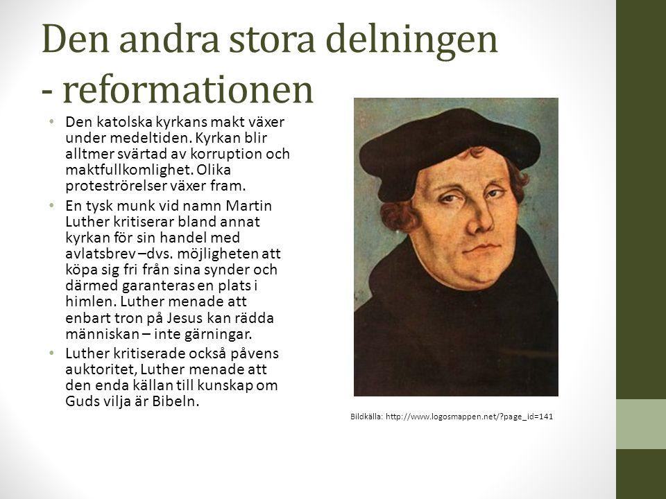 Den andra stora delningen - reformationen