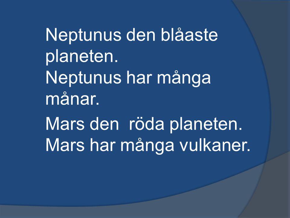 Neptunus den blåaste planeten.