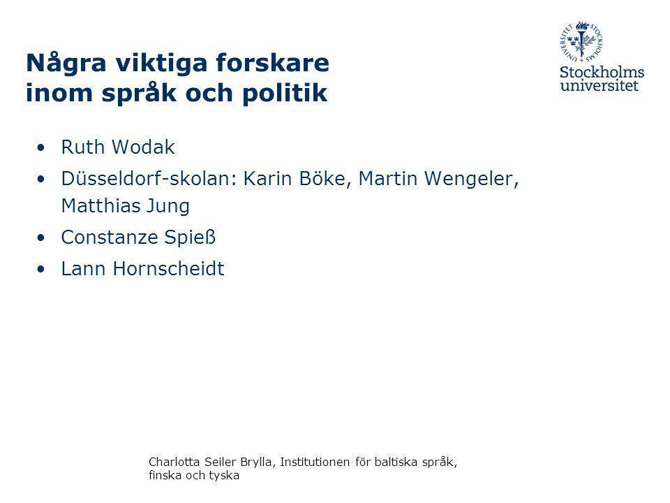 Några viktiga forskare inom språk och politik